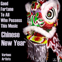 Good Fortune to All Who Possess This Music_ Chinese New Year