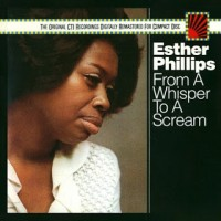 Esther Phillips - From A Whisper To A Scream 2