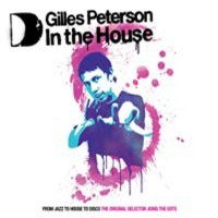 In The House_ Gilles Peterson (Disc 2)