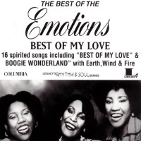 The Best Of The Emotions_  Best Of My Love