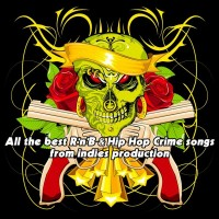 All the Best R'n'b & Hip Hop Crime Songs from Indies Product