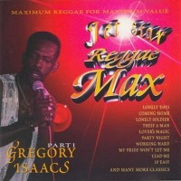 Jet Star Reggae Max Presents_ Gregory Isaacs