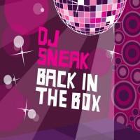 DJ Sneak - Back In The Box