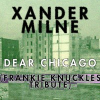 https___soundcloud.com_xandermilne_dear-chicago-frankie-knuckles