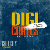 Digi Jazz - Chill City Vol. 1