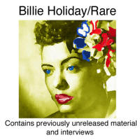 Billie Holiday - Rare (Contains Previously Unreleased Material)