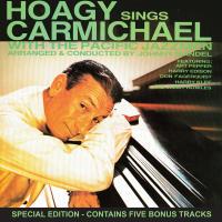 Hoagy Sings Carmichael (Special Edition)