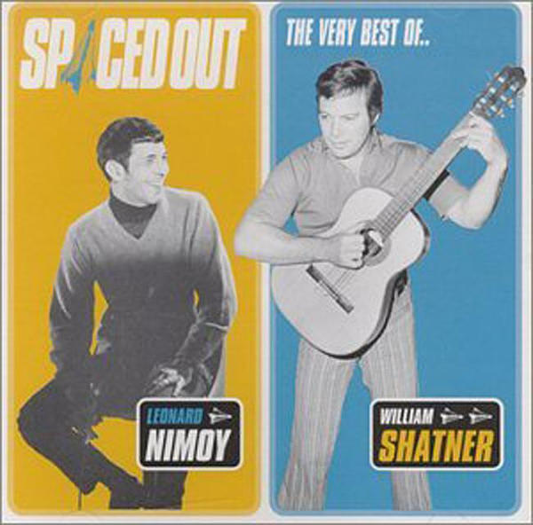 Spaced Out - The Best of Leonard Nimoy & William Shatner