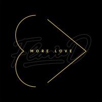 More Love