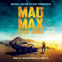 Mad Max_ Fury Road Original Motion Picture Soundtrack