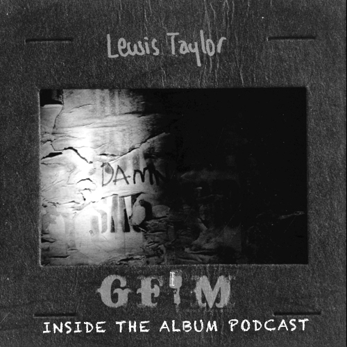 inside-the-album-podcast-lewis-taylor
