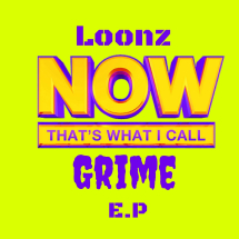 Now That's What I Call Grime - EP